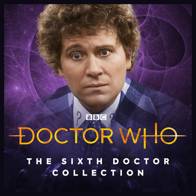 The Sixth Doctor Collection