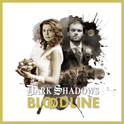 Dark Shadows - Bloodline