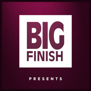 Big Finish Presents