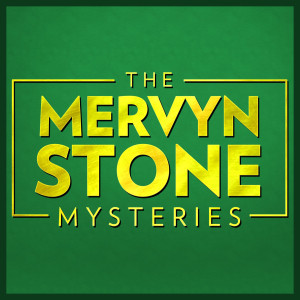 The Mervyn Stone Mysteries