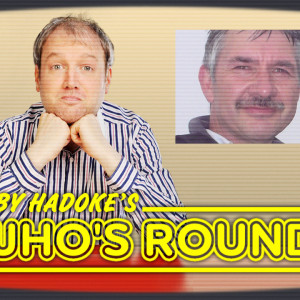 Toby Hadoke's Who's Round 120 (May #04)