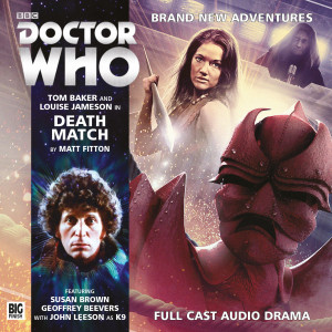 Doctor Who - The Fourth Doctor Adventures: Death Match Released