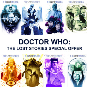 Doctor Who - The Lost Stories: Special Offer