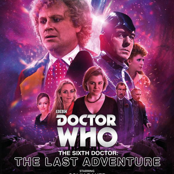 Doctor Who: The Sixth Doctor - The Last Adventure coming 17th August 2015!