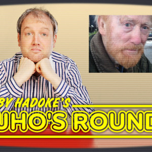 Toby Hadoke's Who's Round 159 (February #06)