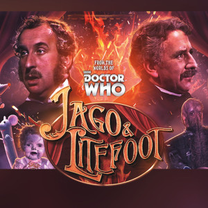 Jago & Litefoot: Corking Offers from the Worlds of Doctor Who!