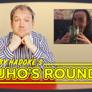 Toby Hadoke's Who's Round 172 (June #03)