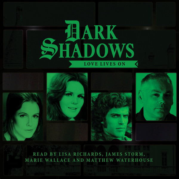 Dark Shadows in July - Love Lives On!