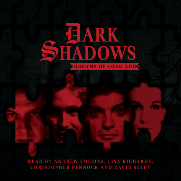 Dark Shadows - Dreams of Long Ago