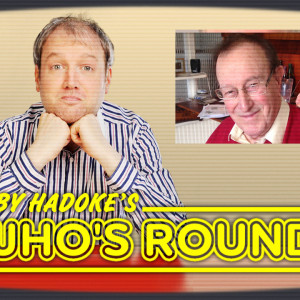 Toby Hadoke's Who's Round 203