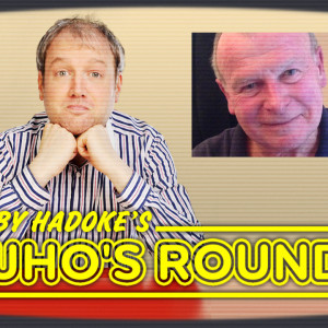 Toby Hadoke's Who's Round 204