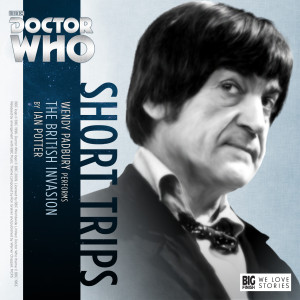 Out now: Doctor Who Short Trips - The British Invasion