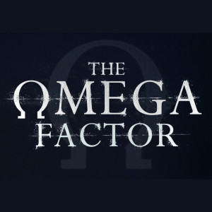 Coming Soon - The Omega Factor Series 03