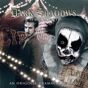 The Listeners' title for October - Dark Shadows: Speak No Evil