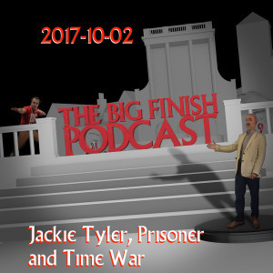 2017-10-02 Jackie Tyler, Prisoner and Time War