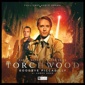 Torchwood - Goodbye Piccadilly