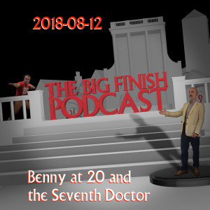 2018-08-12 Benny at 20 and the Seventh Doctor