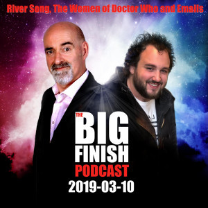 2019-03-10 River Song, The Women of Doctor Who and Emails