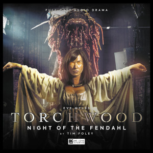 Torchwood - Night of the Fendahl