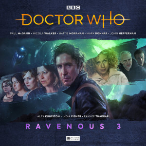 Doctor Who Ravenous 3 is unleashed!