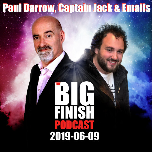 2019-06-09 Paul Darrow, Captain Jack and Emails