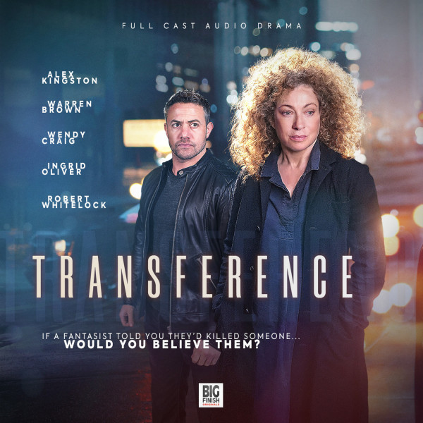 Transference, a new Big Finish Original, is out now