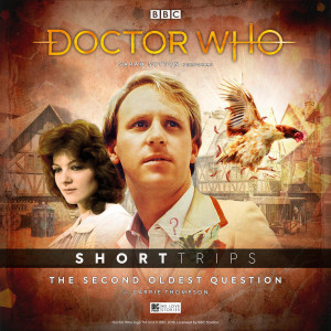 Can the Fifth Doctor and Nyssa uncover the answer to The Second Oldest Question?
