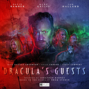 Grab your garlic! Dracula's Guests, starring Mark Gatiss, is out now!