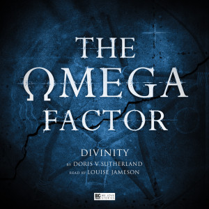 Louise Jameson reads The Omega Factor - Divinity