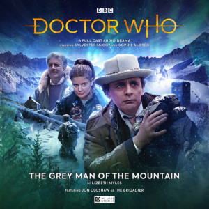 Doctor Who – The Grey Man of the Mountain out now!