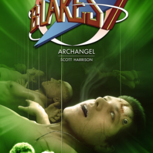 Blake's 7 - Archangel: New Book Announced!