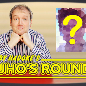 Doctor Who: Toby Hadoke's Who's Round 57 (April #06)