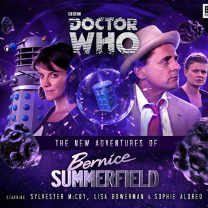 Doctor Who: The New Adventures of Bernice Summerfield - Out Now!