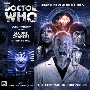 Second Chances for a Doctor Who Companion Chronicle...
