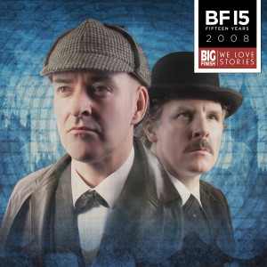Big Finish's 15th Anniversary of Doctor Who releases - Offer 10!