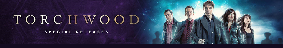 Torchwood - Special Releases