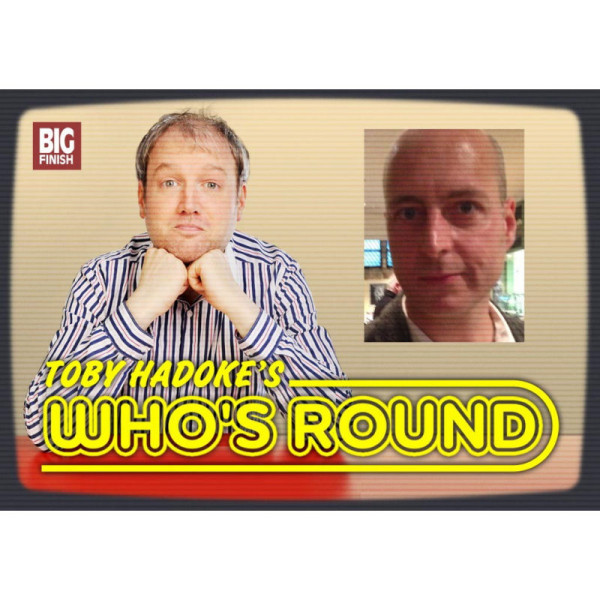 Toby Hadoke's Who's Round: 039: Nicholas Pegg