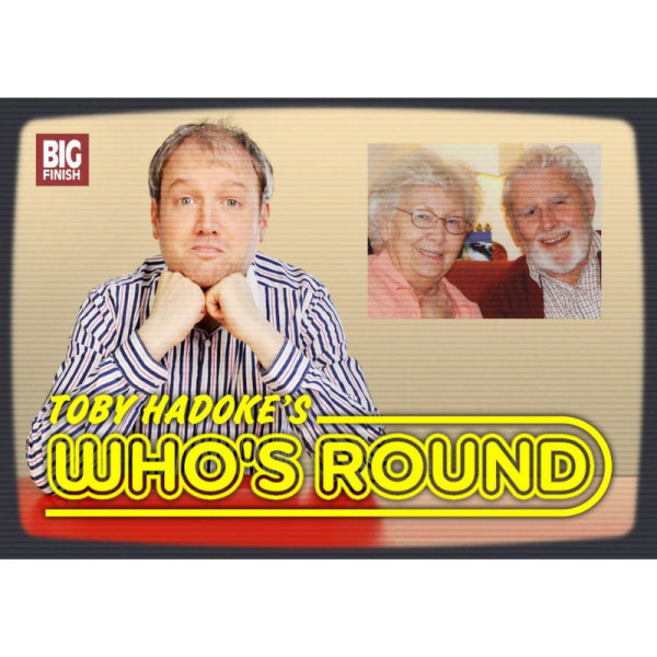 Toby Hadoke's Who's Round: 045: Rex Robinson and Patricia Pryor
