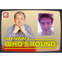 Toby Hadoke's Who's Round: 057: Arthur Darvill Part 1