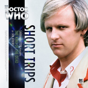 Doctor Who - Short Trips: The King of the Dead