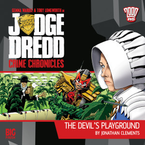 Judge Dredd: Crime Chronicles - The Devil's Playground
