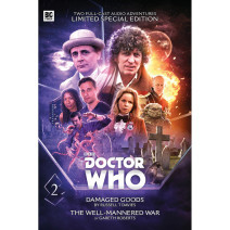 Doctor Who: Novel Adaptations Volume 02: Damaged Goods/The Well-Mannered War (Limited Edition)