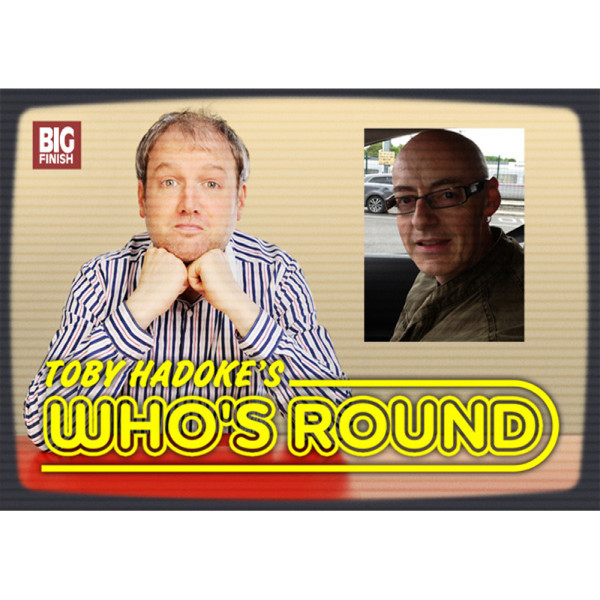 Toby Hadoke's Who's Round: 066: Dominic Glynn