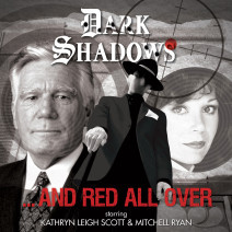 Dark Shadows: And Red All Over