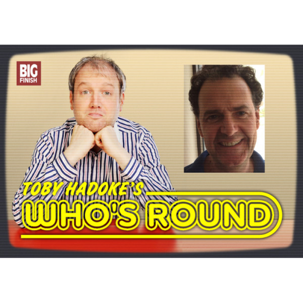 Toby Hadoke's Who's Round: 075: Daniel Hill