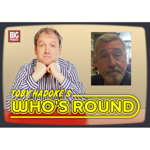 Toby Hadoke's Who's Round: 083: Brian Croucher