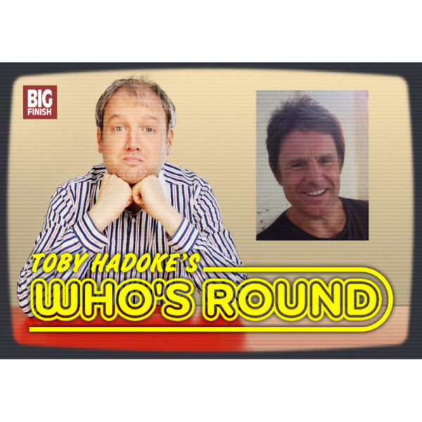 Toby Hadoke's Who's Round: 089: Christopher Guard