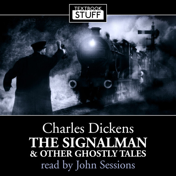 Textbook Stuff: The Signalman and Other Ghostly Tales