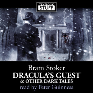 Textbook Stuff: Dracula's Guest and Other Dark Tales