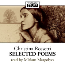 Textbook Stuff: Christina Rossetti - Selected Poems